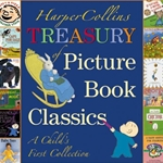 HARPER COLLINS TREASURY OF PICTURE BOOK CLASSIS: A CHILD'S FIRST COLLECTION