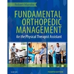 FUNDAMENTAL ORTHOPEDIC MGMT FOR PHYS THERAPIST ASSISTANT