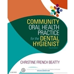 COMMUNITY ORAL HEALTH PRACTICE FOR DENTAL HYGIENIST