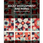EBOOK ADULT DEVELOPMENT AND AGING: BIOPSYCHOSOCIAL PERSPECTIVES
