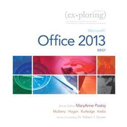 EXPLORING MICROSOFT OFFICE 2013 BRIEF EDITION