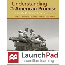 LAUNCHPAD UNDERSTANDING THE AMERICAN PROMISE
