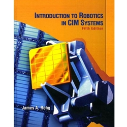INTRO TO ROBOTICS IN CIM SYSTEMS