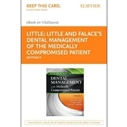 LITTLE AND FALACE'S DENTAL MANAGEMENT OF THE MEDICALLY COMPROMISED PATIENT - ELSEVIER EBOOK ON VITALSOURCE (RETAIL ACCESS CARD), 9TH EDITION