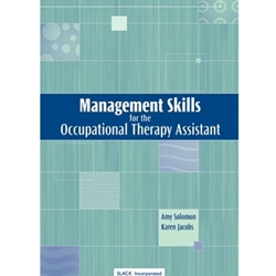 MANAGEMENT SKILLS FOR OCCUPATIONAL THERAPY ASSISTANT  (P)