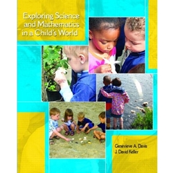 EXPLORING SCIENCE & MATHEMATICS IN A CHILD'S WORLD  (P)