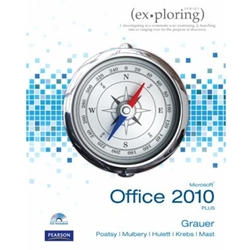 EXPLORING MS OFFICE 2010 PLUS (W/CD)
